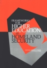 Frameworks for Higher Education in Homeland Security - eBook