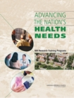 Advancing the Nation's Health Needs : NIH Research Training Programs - eBook