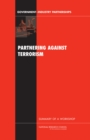 Partnering Against Terrorism : Summary of a Workshop - eBook
