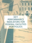 Key Performance Indicators for Federal Facilities Portfolios : Federal Facilities Council Technical Report Number 147 - eBook