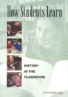 How Students Learn : History in the Classroom - eBook
