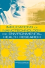 Implications of Nanotechnology for Environmental Health Research - eBook