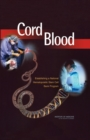 Cord Blood : Establishing a National Hematopoietic Stem Cell Bank Program - eBook