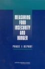 Measuring Food Insecurity and Hunger : Phase 1 Report - eBook