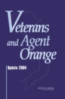 Veterans and Agent Orange : Update 2004 - eBook
