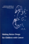 Making Better Drugs for Children with Cancer - eBook