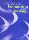 Catalyzing Inquiry at the Interface of Computing and Biology - eBook