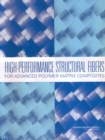 High-Performance Structural Fibers for Advanced Polymer Matrix Composites - eBook