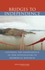Bridges to Independence : Fostering the Independence of New Investigators in Biomedical Research - eBook