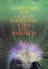 Guidelines for Human Embryonic Stem Cell Research - eBook