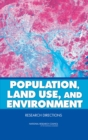 Population, Land Use, and Environment : Research Directions - eBook