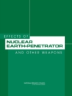 Effects of Nuclear Earth-Penetrator and Other Weapons - eBook