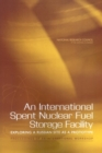An International Spent Nuclear Fuel Storage Facility : Exploring a Russian Site as a Prototype: Proceedings of an International Workshop - eBook
