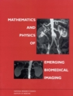 Mathematics and Physics of Emerging Biomedical Imaging - eBook