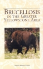 Brucellosis in the Greater Yellowstone Area - eBook