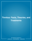 Tinnitus : Facts, Theories, and Treatments - eBook