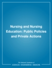 Nursing and Nursing Education : Public Policies and Private Actions - eBook
