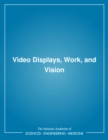 Video Displays, Work, and Vision - eBook