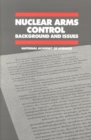 Nuclear Arms Control : Background and Issues - eBook