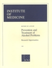 Prevention and Treatment of Alcohol Problems : Research Opportunities - eBook