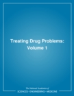 Treating Drug Problems : Volume 1 - eBook