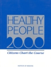 Healthy People 2000 : Citizens Chart the Course - eBook