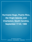 Hurricane Hugo, Puerto Rico, the Virgin Islands, and Charleston, South Carolina, September 17-22, 1989 - eBook