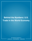 Behind the Numbers : U.S. Trade in the World Economy - eBook