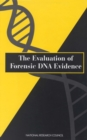 The Evaluation of Forensic DNA Evidence - eBook