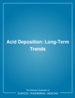 Acid Deposition : Long-Term Trends - eBook