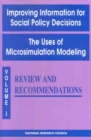 Improving Information for Social Policy Decisions -- The Uses of Microsimulation Modeling : Volume I, Review and Recommendations - eBook