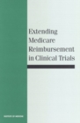 Extending Medicare Reimbursement in Clinical Trials - eBook