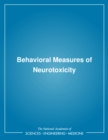 Behavioral Measures of Neurotoxicity - eBook