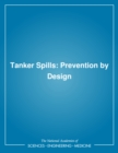 Tanker Spills : Prevention by Design - eBook