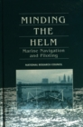 Minding the Helm : Marine Navigation and Piloting - eBook