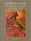 In Her Lifetime : Female Morbidity and Mortality in Sub-Saharan Africa - eBook