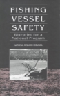 Fishing Vessel Safety : Blueprint for a National Program - eBook