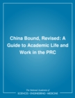 China Bound, Revised : A Guide to Academic Life and Work in the PRC - eBook