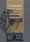 Counterfeit Deterrent Features for the Next-Generation Currency Design - eBook