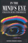 In the Mind's Eye : Enhancing Human Performance - eBook
