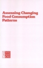 Assessing Changing Food Consumption Patterns - eBook
