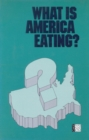 What Is America Eating? : Proceedings of a Symposium - eBook