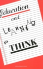 Education and Learning to Think - eBook
