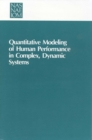 Quantitative Modeling of Human Performance in Complex, Dynamic Systems - eBook