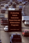 Evaluating Vehicle Emissions Inspection and Maintenance Programs - eBook