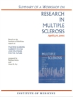 Summary of a Workshop on Research in Multiple Sclerosis, April 5-6, 2001 - eBook
