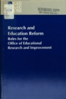 Research and Education Reform : Roles for the Office of Educational Research and Improvement - eBook
