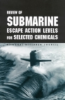 Review of Submarine Escape Action Levels for Selected Chemicals - eBook