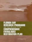 Florida Bay Research Programs and Their Relation to the Comprehensive Everglades Restoration Plan - eBook
