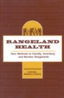Rangeland Health : New Methods to Classify, Inventory, and Monitor Rangelands - eBook
